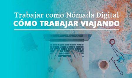 Nómadas digitales – El mundo como lugar de trabajo