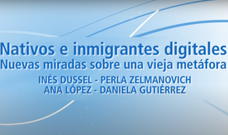 Nativos e inmigrantes digitales – Nuevas miradas sobre una vieja metáfora