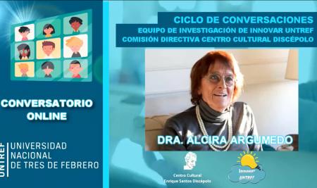 Conversatorio con Alcira Argumedo: Crisis social y ambiental en la coyuntura internacional actual